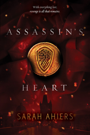 Assassins Heart  by  Sarah Ahiers