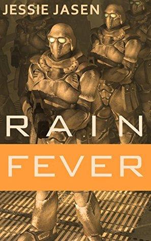Rain Fever Jessie Jasen