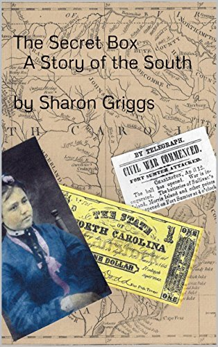 The Secret Box A Story of the South  by  Sharon Griggs: A Story of the South by Pat Boyd Benson