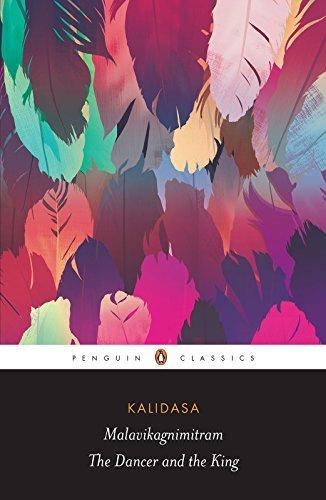 Malavikagnimitram: The Dancer and the King  by  Kālidāsa