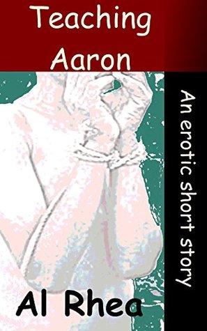 Teaching Aaron  by  Al Rhea