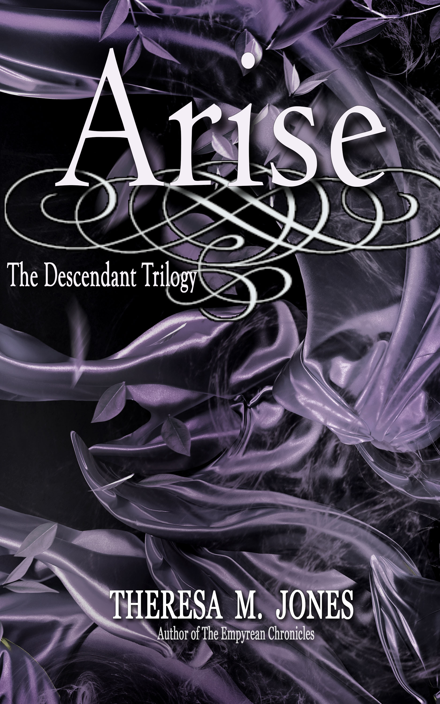 Arise  by  Theresa M. Jones