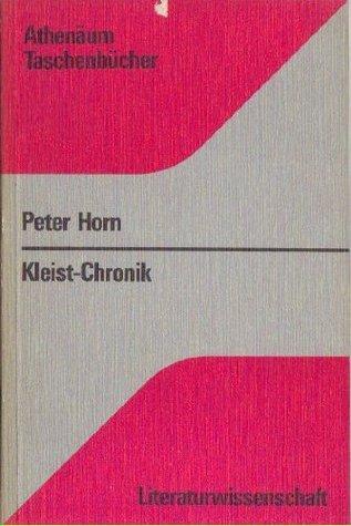 Kleist-Chronik  by  Peter Horn