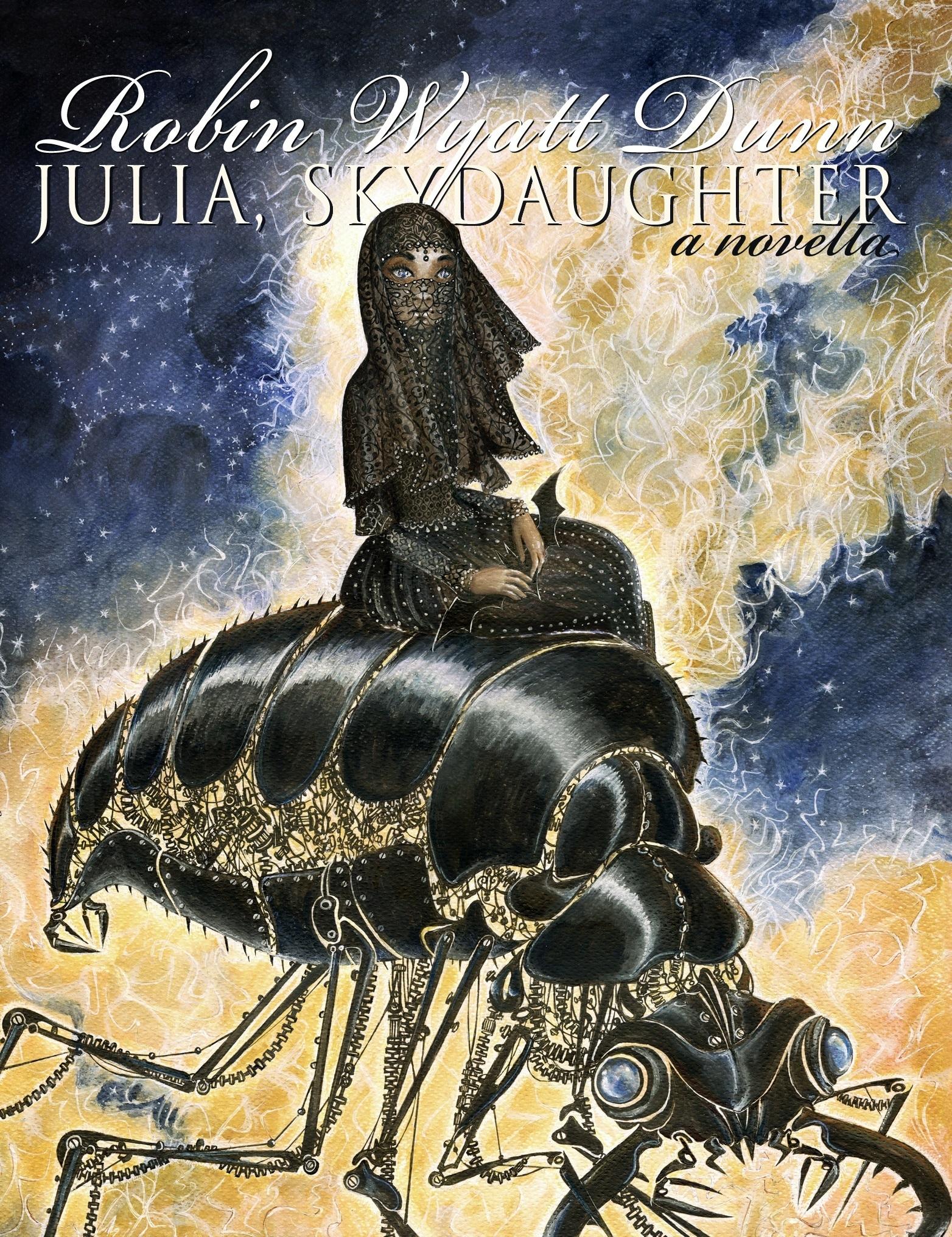 Julia, Skydaughter Robin Wyatt Dunn