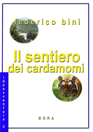 Il sentiero dei Cardamomi Federico Bini