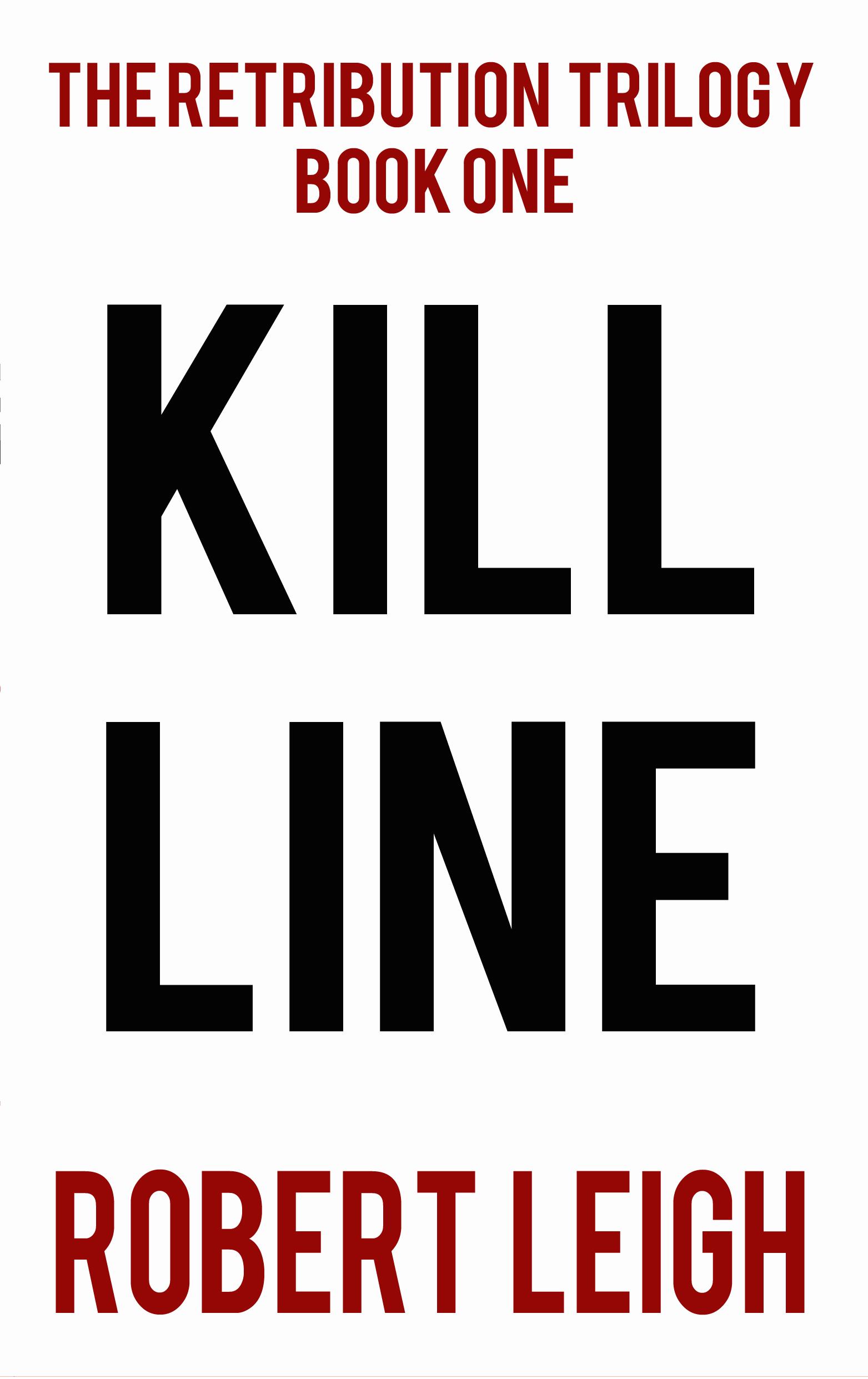 Kill Line  by  Robert  Leigh