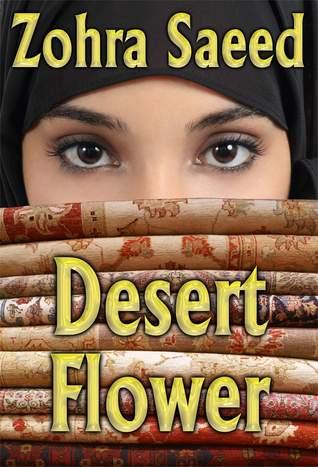 Desert Flower  by  Zohra Saeed