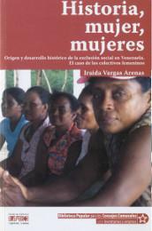 Historia, mujer, mujeres Iraida Vargas Arenas