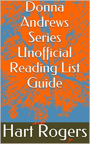 Donna Andrews Series Unofficial Reading List Guide (Hart Rogers Reading List Guides Book 42) Hart Rogers