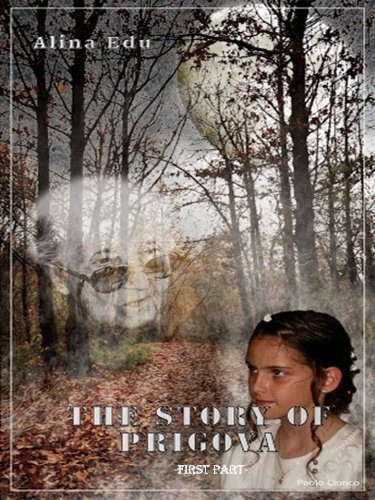 The story of Prigova -First part- Edu Maria Alina