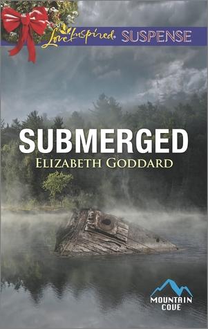 Submerged  by  Elizabeth Goddard
