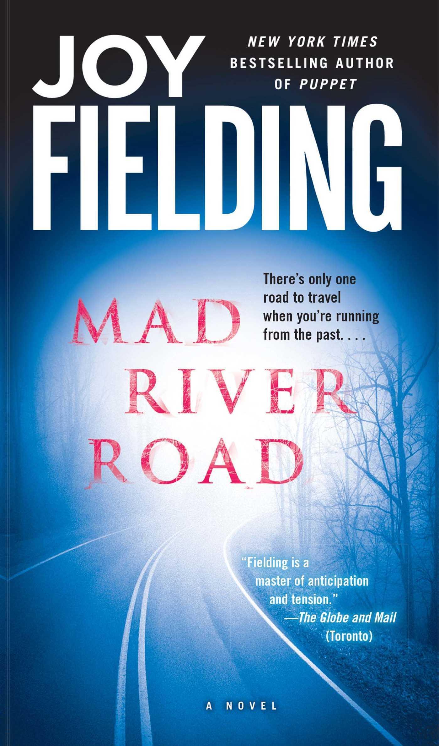 Mad River Road: A Novel Joy Fielding