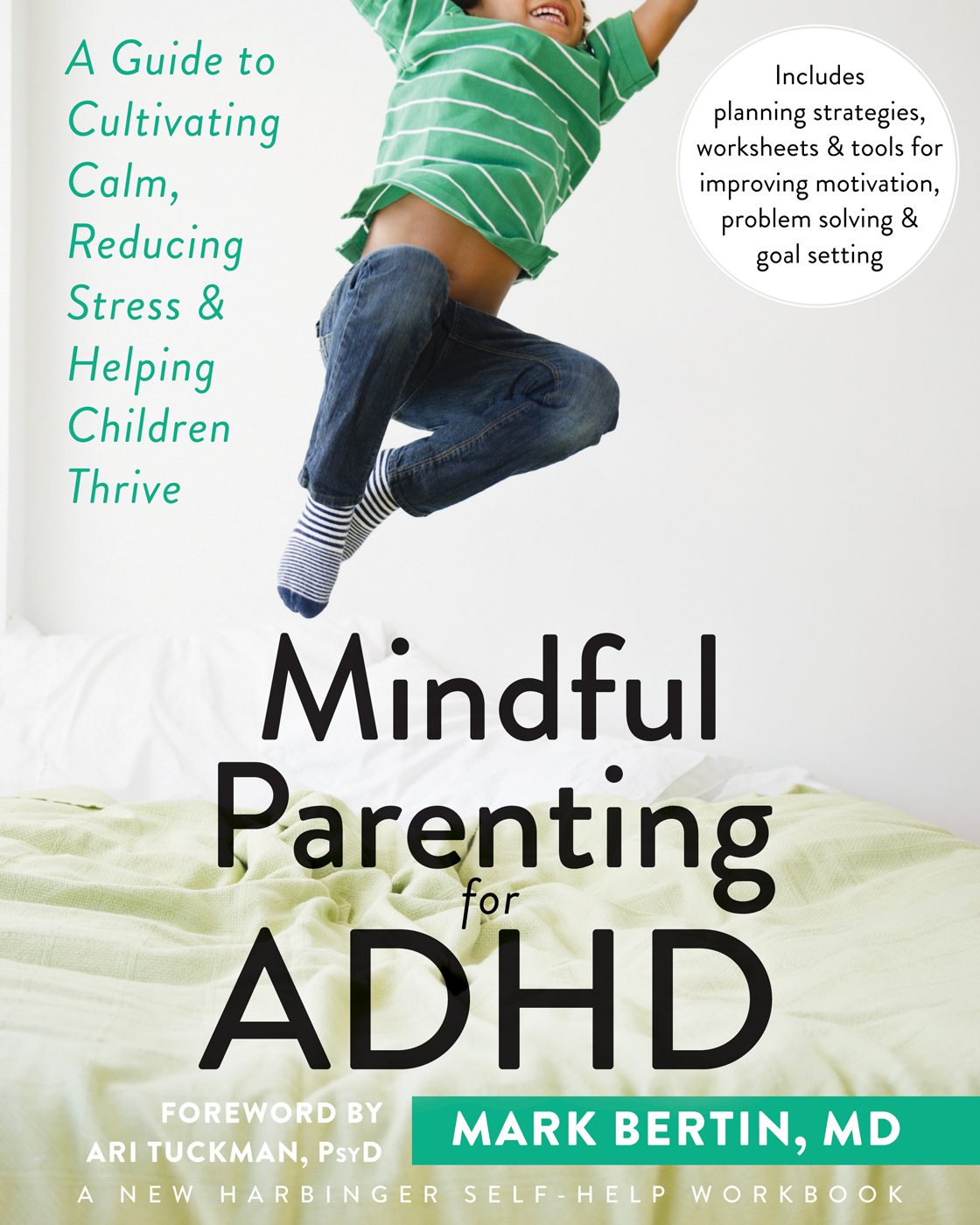 Mindful Parenting for ADHD: A Guide to Cultivating Calm, Reducing Stress, and Helping Children Thrive  by  Mark Bertin
