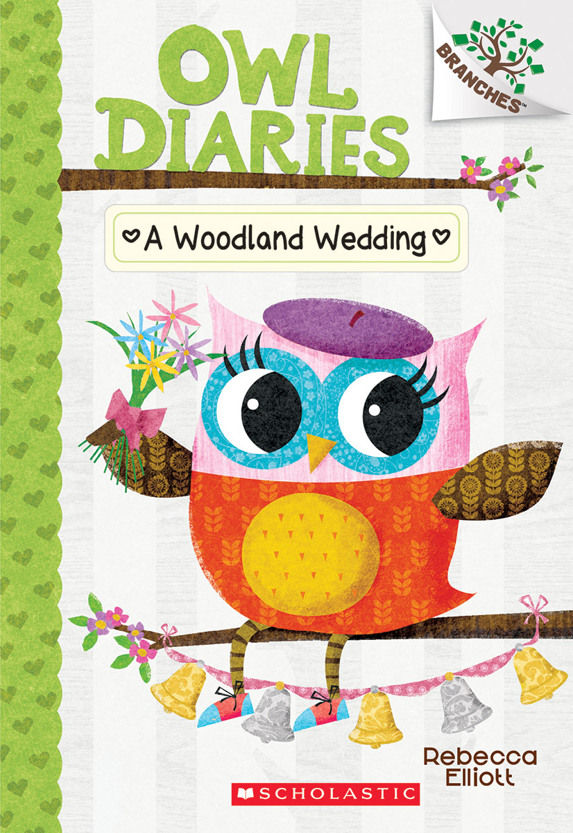 A Woodland Wedding (Owl Diaries #3): A Branches Book  by  Rebecca Elliott