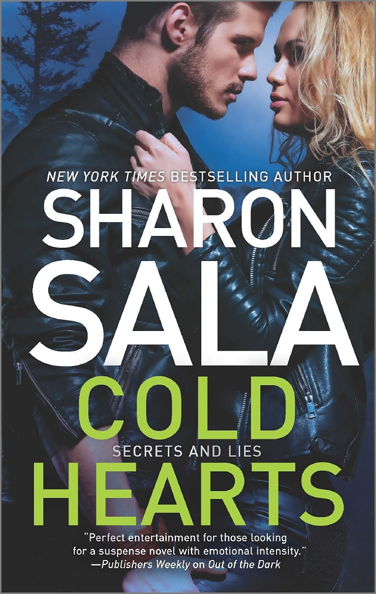 Cold Hearts (Secrets and Lies, #2)  by  Sharon Sala