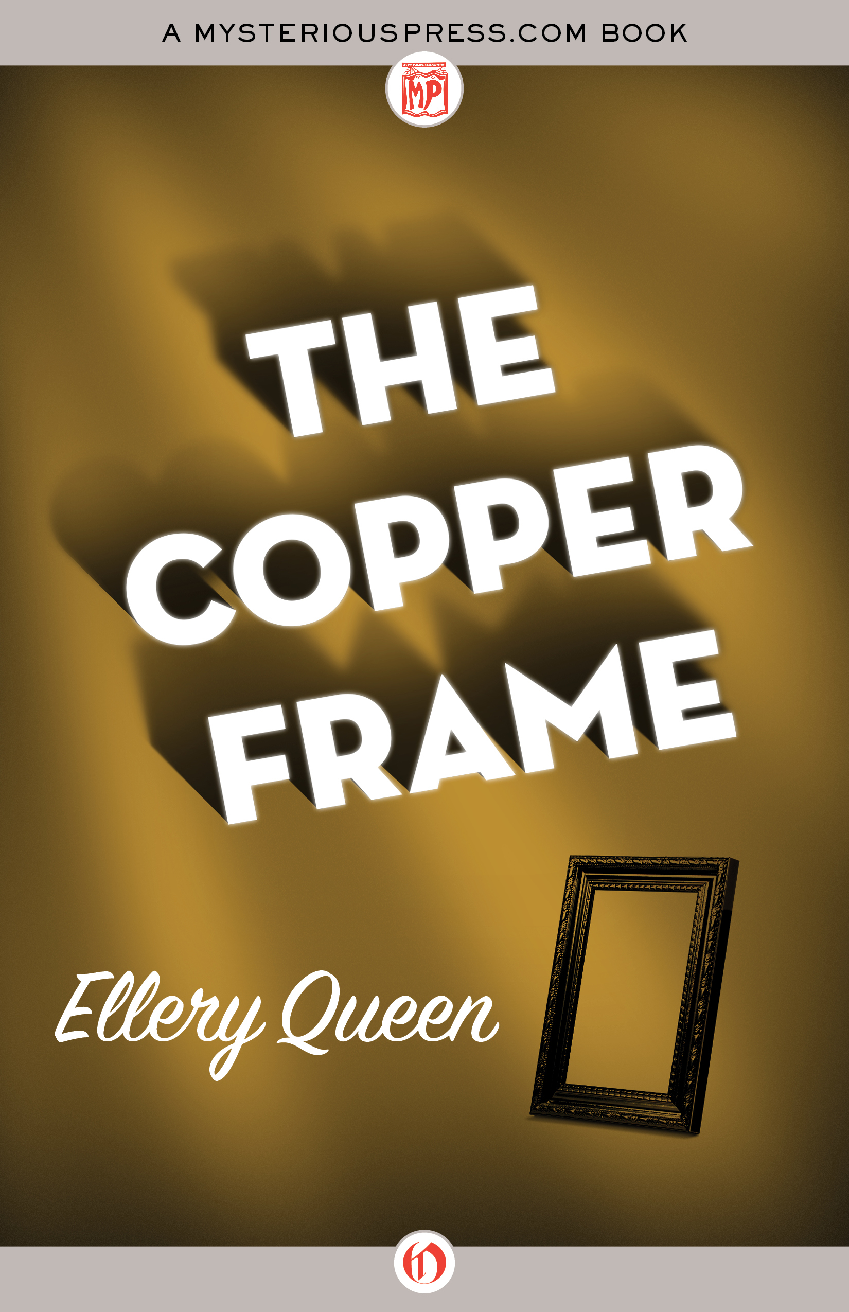 The Copper Frame  by  Ellery Queen