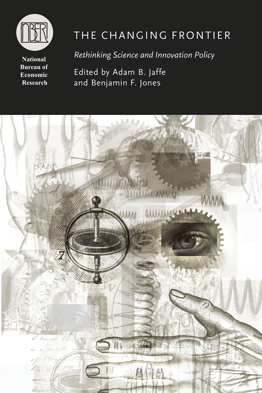 The Changing Frontier: Rethinking Science and Innovation Policy  by  Adam B. Jaffe