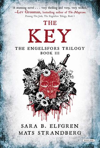 The Key (The Engelsfors Trilogy #3) Mats Strandberg