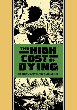 The High Cost Of Dying And Other Stories  by  Reed Crandall