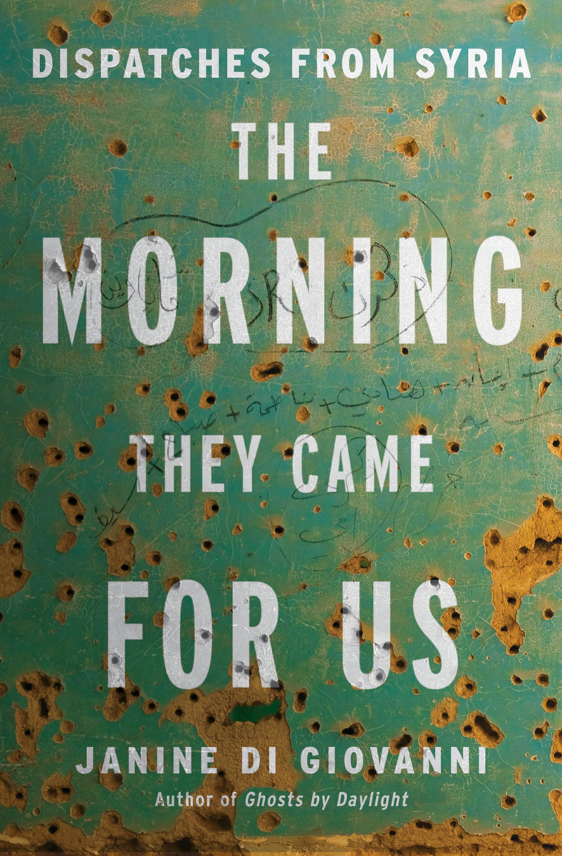 Seven Days in Syria  by  Janine Di Giovanni