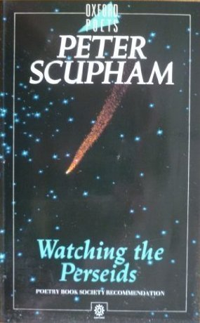 Watching the Perseids  by  Peter Scupham