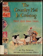 The Country Mail is Coming: Poems from Down Under Max Fatchen