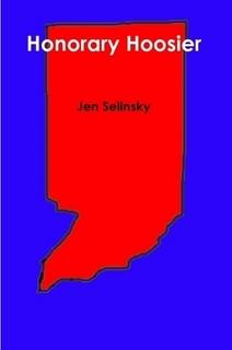 Honorary Hoosier  by  Jen Selinsky