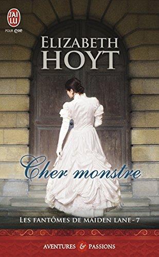 Cher monstre (Les fantômes de Maiden Lane, #7) Elizabeth Hoyt