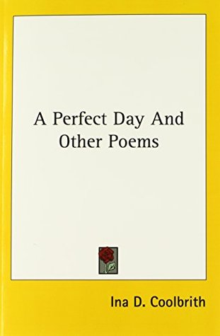A Perfect Day And Other Poems Ina D. Coolbrith