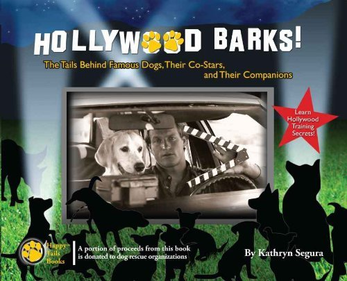Hollywood Barks! Kathryn Segura