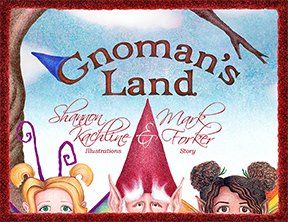 Gnomans Land  by  Mark Forker