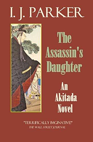 The Assassins Daughter: An Akitada Novel (Sugawara Akitada, #15)  by  I.J. Parker