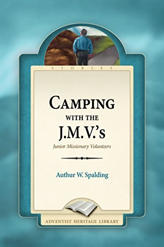 Camping with the J.M.Vs  by  Arthur W. Spalding
