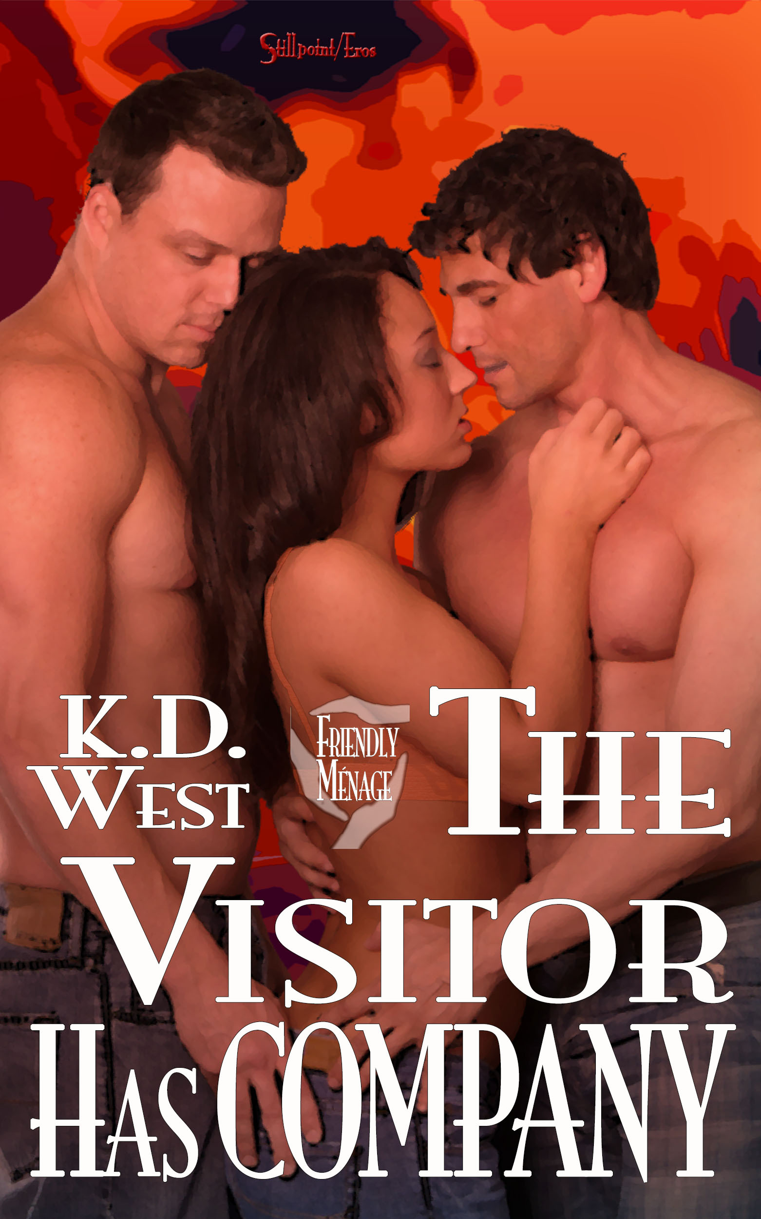 The Visitor Has Company: A Friendly MMF Menage Tale K.D. West
