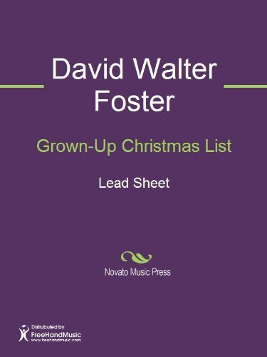 Grown-Up Christmas List  by  David Foster
