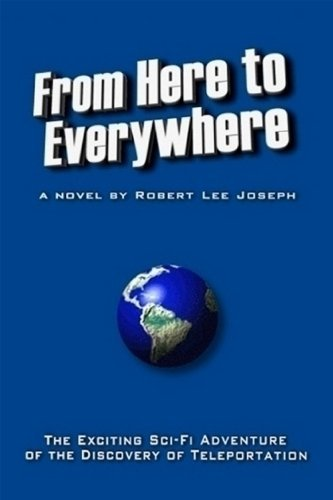From Here To Everywhere Robert Lee Joseph