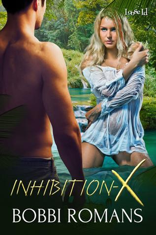 Inhibition-X  by  Bobbi Romans