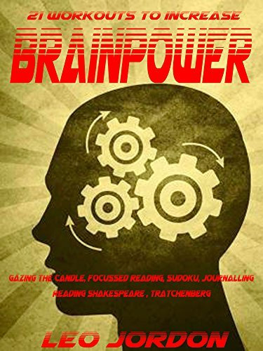 21 workouts to increase BrainPower Leo Jordon