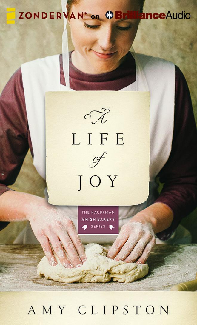 Life of Joy, A: A Novel  by  Amy Clipston