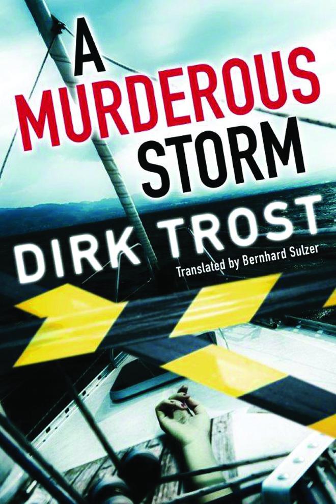 A Murderous Storm Dirk Trost