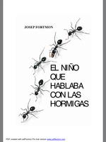 El niño que hablaba con las hormigas  by  Josep Fortmon