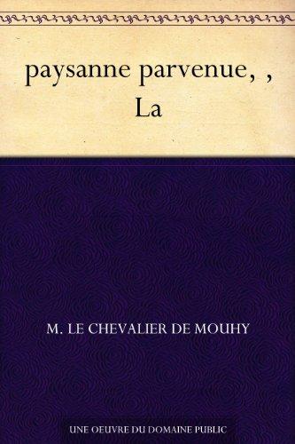 paysanne parvenue, , La M. le chevalier de Mouhy