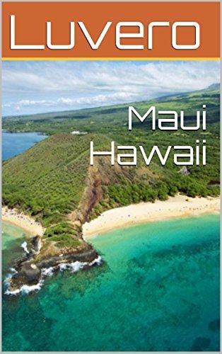 Maui Hawaii  by  Luvero