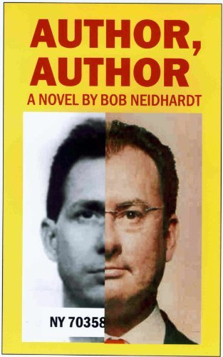 Author, Author (Earl Jankowski Book 3)  by  Bob Neidhardt