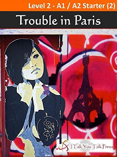 Trouble in Paris (City Thrillers Book 1)  by  I Talk You Talk Press