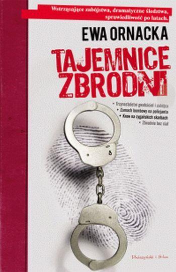 Tajemnice zbrodni  by  Ewa Ornacka