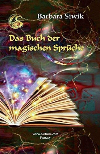 Das Buch der magischen Sprüche Barbara Siwik