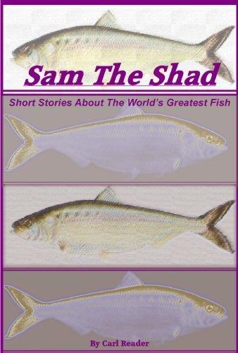 Sam the Shad Carl Reader