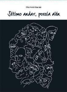 Sétimo andar, poesía alén  by  VVAA