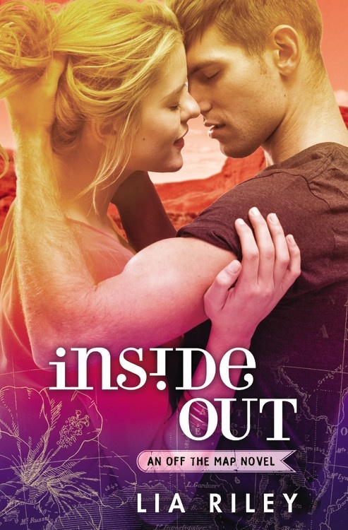 Inside Out (Off the Map, #3) Lia Riley